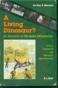 A Living Dinosaur - Mackal