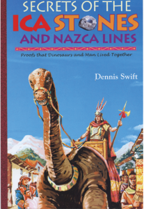 Secrets of the Ica Stones and Nazca Lines - Swift